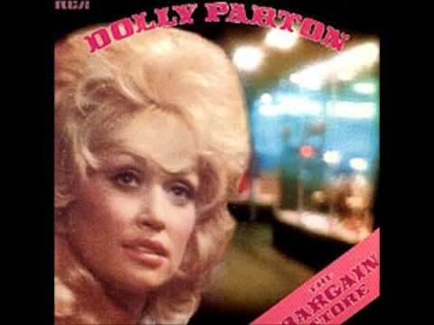 The Bargain Store (1975) (Song) by Dolly Parton