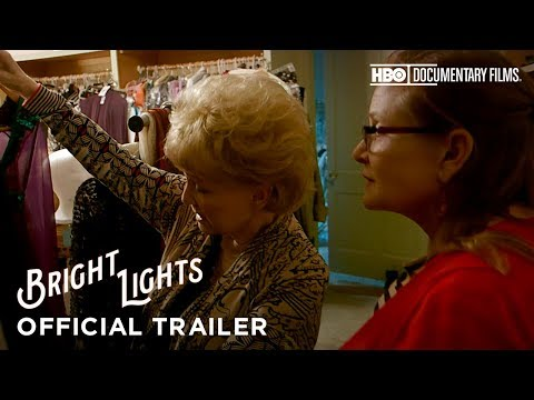 Bright Lights: Starring Carrie Fisher and Debbie Reynolds Bright Lights: Starring Carrie Fisher and Debbie Reynolds (Trailer)