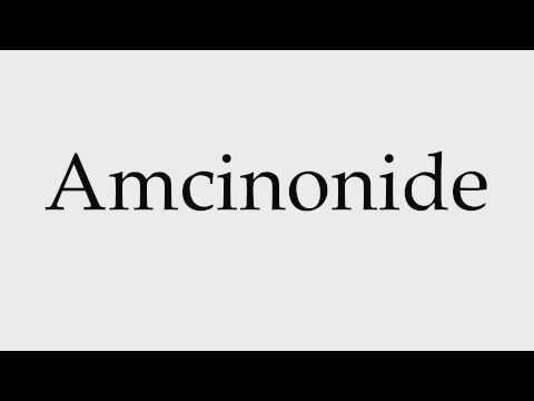 How to Pronounce Amcinonide
