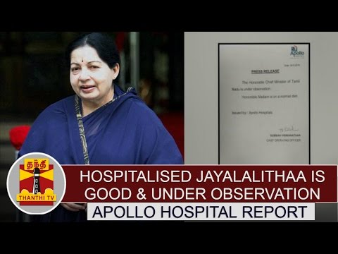Hospitalised-Jayalalithaa-is-good-under-observation--Apollo-Hospitals-Press-Release-Report