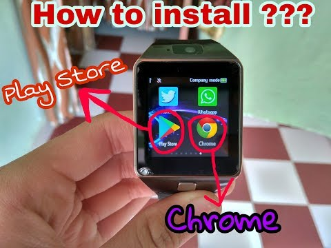 How To Install ??? Play Store And Chrome !!! In Dz09 Smartwatch