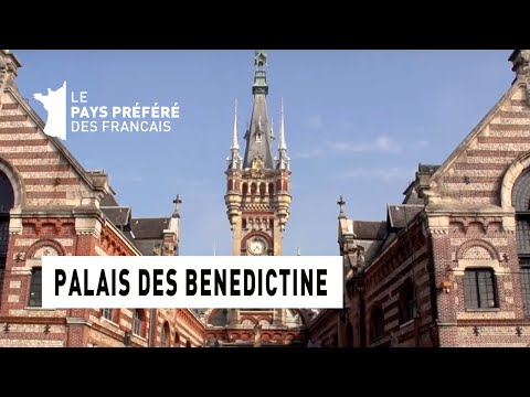 Le Palais des Benedictine - Région Haute-Normandie - Le Monument Préféré des Français