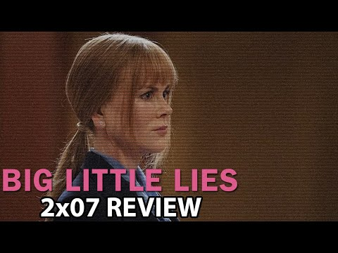 Big Little Lies Season 2 Episode 7 'I Want to Know' Finale Review/Discussion