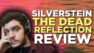 Jaye reviews the new album from screamo, emo, post-hardcore vets, Silverstein called, Dead Reflection. Feel free to join the Sight ...