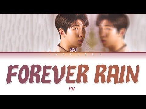 BTS RM - 'forever rain' LYRICS (Eng/Rom/Han/가사)