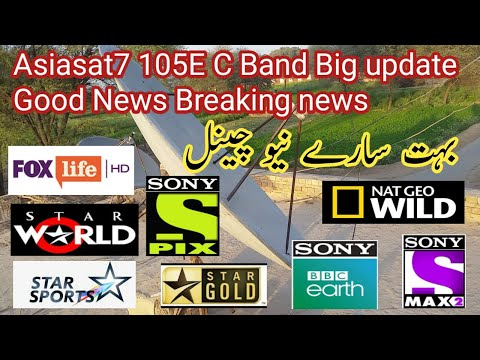 Asiasat7 105E C band Big update Good News || Breaking News FTA channel