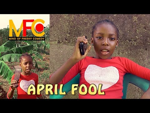 April Fool Punishment Gloria (mind Of Freeky Comedy) Latest 2019 Video