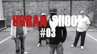 URBAN SHOOT #03 // MALONE - DAN TANA - R.A.N.I. & SIDI OMAR