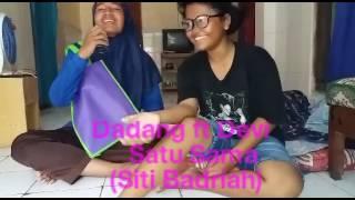 Dadang ft Devi - SATU SAMA (Siti Badriah)