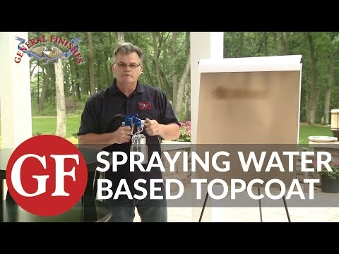 How to Spray General Finishes High Performance Water Based Top Coat