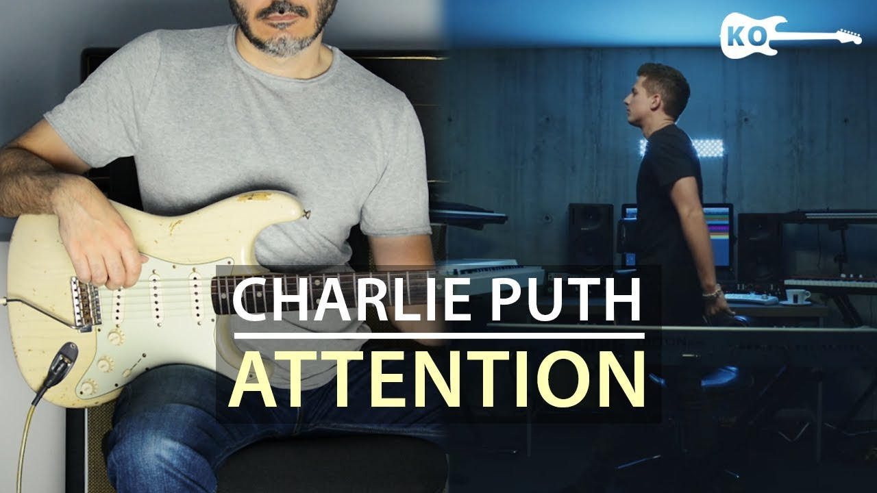 Charlie Puth – Attention – Electric Guitar Cover by Kfir Ochaion