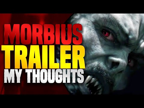 MORBIUS TRAILER 1: My Thoughts!