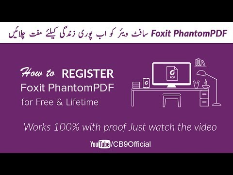 How to Register Foxit PhantomPDF for lifetime for free | CB9