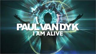 Video Paul van Dyk - I Am Alive MP3, 3GP, MP4, WEBM, AVI, FLV Oktober 2018