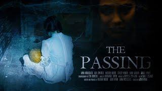 THE PASSING - A Horror Short Film