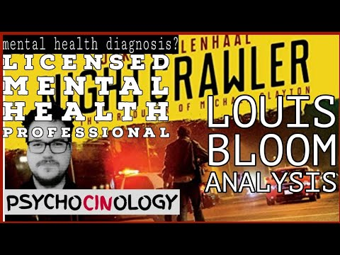 Mental Health Professional Analyzes Louis Bloom from Nightcrawler (2014)