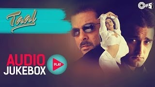 Video Taal Jukebox - Full Album Songs | Anil Kapoor, Aishwariya, Akshaye, AR Rahman MP3, 3GP, MP4, WEBM, AVI, FLV Juli 2018
