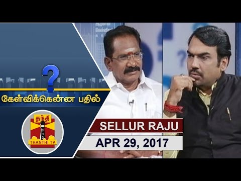 Kelvikkenna Bathil 29-04-2017 Exclusive Interview with Cooperation Minister Sellur K Raju [Part 1]