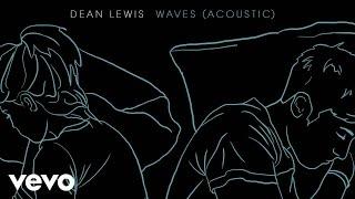 Dean Lewis - Waves (Acoustic)