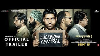 Lucknow Central Official Trailer Farhan Akhtar