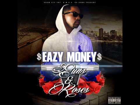 $Eazy Money$ Feat. Jay Star Da Ace - Guns & Roses (Produced By Psychosoundsbeats)