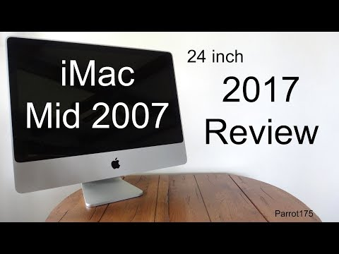 Apple iMac Mid 2007 24 inch Intel Core 2 Duo (2017 Review)