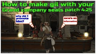 How to make gil with your grand company seals patch 4.25