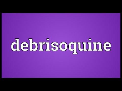 Debrisoquine Meaning