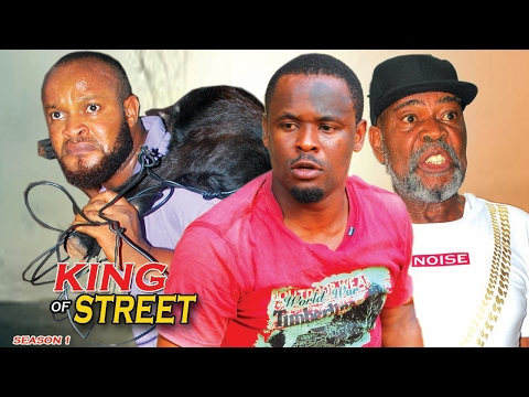 King Of The Street Season 1 - 2017 Latest Nigerian Nollywood movie