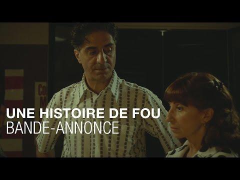 Une Histoire De Fou - Bande-Annonce
