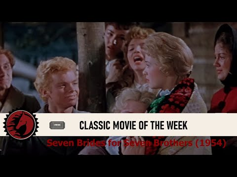 Classic Movie of the Week: Seven Brides for Seven Brothers (1954)