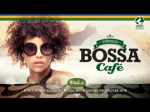 Vintage Bossa Cafe - 2 Hours of Bossa Nova