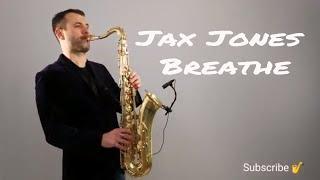 Jax Jones - Breathe ft. Ina Wroldsen [Saxophone Cover] by Juozas Kuraitis