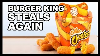 Burger King doesn't exactly pretend to be innovators in the food game, but it looks like this time, they've blatantly stolen and idea from a YouTube chef!Check out the Vulgar Chef, the ORIGINATOR of mac n' cheese Cheetos fries: http://thevulgarchef.com/Want to know what's going on with Food Feeder and Tasted in the future?Follow us and Noah on Twitter for updates:Noah: http://www.twitter.com/GalutenTasted: http://www.twitter.com/TastedChannelOh and we're on The Facebook: http://www.facebook.com/TastedChannelTune in to the Food Feeder with Tasted's food guru, Noah Galuten. Noah's been there and done that in pretty much every aspect of the culinary scene from his stint as a popular food writer for LA Weekly to now opening his own highly anticipated BBQ restaurant. Hop on for the ride as Noah gives us the inside scoop on what's hot and happening in the world of fascinating food from breaking news, to awesome events, cool chefs, incredible restaurants and all around good eats. Noah's the guy for everything you ever wanted to know about food... and then some.Watch more recent videos on Tasted:McDonald's Walk-Thru Lane - Food Feederhttps://youtu.be/FlSK-aSERb0Cheeto Burritos from Taco Bell - Food Feederhttps://youtu.be/BgU8IIt54dcMcGriddles All McDay? - Food Feederhttps://youtu.be/_MfkXZyFfB8The Most Expensive Wine in the World! - Food Feederhttps://youtu.be/xUCCCo2_e1YGrass-fed Burgers...from Chili's... - Food Feederhttps://youtu.be/CbbEtRCvv-cUgh.  Even Kale Is Bad for You Now - Food Feederhttps://youtu.be/pjj07OeyjKoBlack Ice Cream?!?!?! - Food Feederhttps://youtu.be/SAY6RbwRtMUA Restaurant for Cereal?!?!? - Food Feederhttps://youtu.be/QRX_agRZ_WMS'mores & Red Velvet Chips Ahoy! + Microwave = ??? - Food Feederhttps://www.youtube.com/watch?v=shodHcZ7CXgCheetos & Doritos IN ONE BAG?!?!?! - Food Feederhttps://www.youtube.com/watch?v=fYFsRKpP488Jif's Hazelnut Cheesecake Spread Gives Us a Sugar High!! - Food Feederhttps://www.youtube.com/watch?v=zRQax1UkRfUWe're Finally Trying Sriracha Cheez-It Snack Mix! - Food Feederhttps://www.youtube.com/watch?v=1N2Li6iE01oMaple Bacon Pop Tarts, In Our Face Holes. - Food Feederhttps://www.youtube.com/watch?v=0AXomF59F9gDoes Hershey's Simply 5 Syrup Taste Better Than The Original??? - Food Feederhttps://www.youtube.com/watch?v=GKtOuIP5ukUBad News for Soda Fans! - Food Feederhttps://www.youtube.com/watch?v=WSGBaXHtf0oWatermelon Pop Tarts, And They're Not Even Expired - Food Feederhttps://www.youtube.com/watch?v=l5jliEzLakMDo S'mores M&Ms Taste Like Camping? - Food Feederhttps://www.youtube.com/watch?v=zkBf5gz6hdoNoah's Back and He's Eating Chicken Fries Rings!! - Food Feederhttps://www.youtube.com/watch?v=Rpn5hpj_mm4Keurig + Krispy Kreme!!! - Food Feederhttps://www.youtube.com/watch?v=cecc3aRTEAAA Shake Shack Burger with PORK RINDS ON IT?! - Food Feederhttps://www.youtube.com/watch?v=z6fUc4tC2OIHealthy Hershey's?!?!?! - Food Feederhttps://www.youtube.com/watch?v=W237MO9LmS4Starbucks Wants You To Have S'More!!! - Food Feederhttps://www.youtube.com/watch?v=hEzyoW6Cas8Burger King's Latest Mashup: Whoppers + Hot Dogs - Food Feederhttps://www.youtube.com/watch?v=kzaAnFBr1ncIf You Like It Then You Make A Chicken Ring Of It!! - Food Feederhttps://www.youtube.com/watch?v=KvqDyYVzU4ESonic Got Jacked… With Flavor!! - Food Feederhttps://www.youtube.com/watch?v=fcO4Sp2felsSoda-Pop-Tarts?!?!?! - Food Feederhttps://www.youtube.com/watch?v=Ezr2WfZgqUI