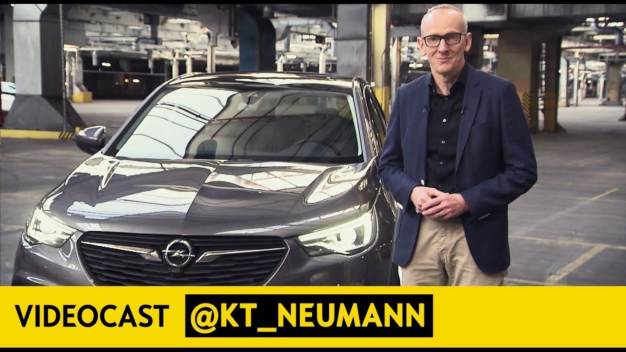 Videocast @KT_Neumann #47 - Opel Grandland X | The new SUV