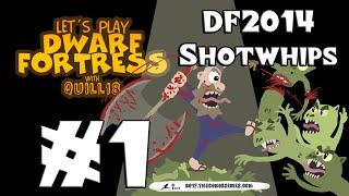 Dwarf Fortress! #1 [DF2014/Shotwhips]