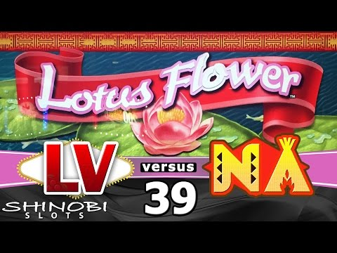 Las Vegas vs Native American Casinos Episode 39: Lotus Flower Slot Machine + Bonus