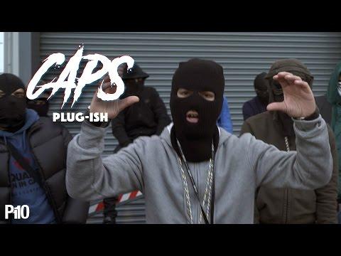Caps – Plug-ish [Net Video]