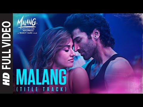 Malang (Title Track)| Aditya Roy Kapur, Disha Patani, Anil K, Kunal K