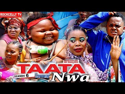 TAATA NWA (SEASON 6) || WITH ENGLISH SUBTITLE - OZODINMGBA Latest 2020 Nollywood Movie || HD