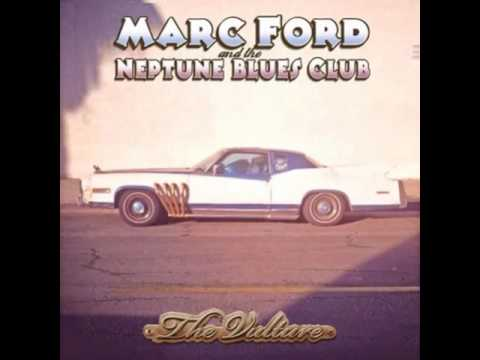 Marc Ford And The Neptune Blues Club  -  The Vulture