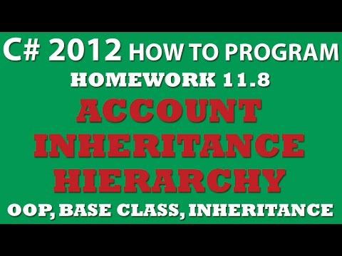C# Account Inheritance Hierarchy (Ex 11-8) Using Base classes and inheritance in C#
