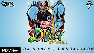 DURA REMIX    2018    DJ RONEX    DADDY YANKEE   BONGAIGAON