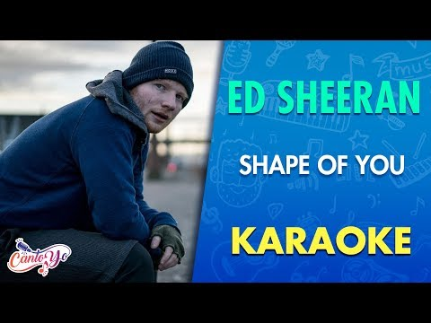 Ed Sheeran - Shape Of You (Karaoke) | CantoYo