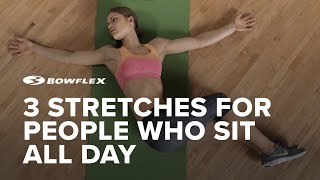 3 Stretches for People Who Sit All Day