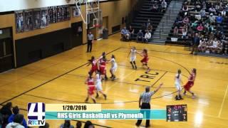 RHS Girls Basketball vs Plymouth