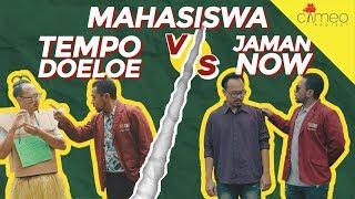 Video MAHASISWA JAMAN NOW VS TEMPO DOELOE MP3, 3GP, MP4, WEBM, AVI, FLV November 2018