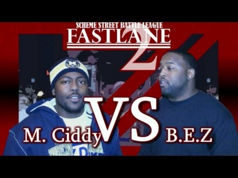 Scheme Street Presents: M.Ciddy VS Be-z Da Don @ Fastlane 2