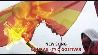 Gold AG - Ty O Gostivar [Audio]