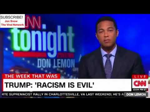 Don Lemon - Update 01/11/2018 - CNN Tonight: Calls Trump Abandoned In A White House Of Crisis